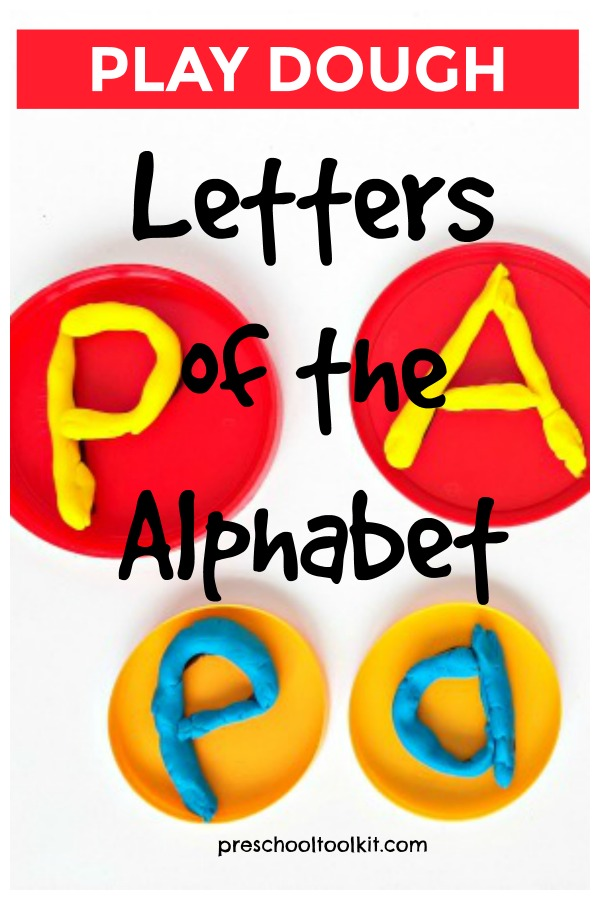 Make letters of the alphabet with play dough