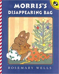 Morris's Disappearing Bag childrens book