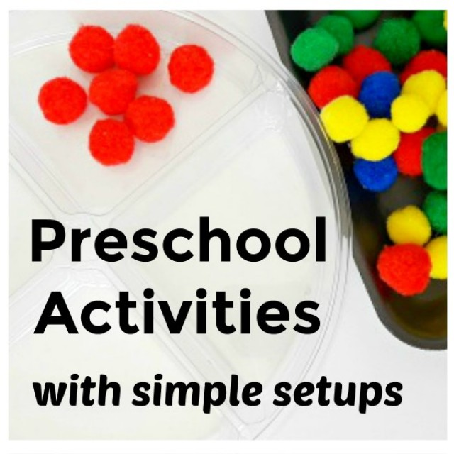 Preschool activities with simple setups