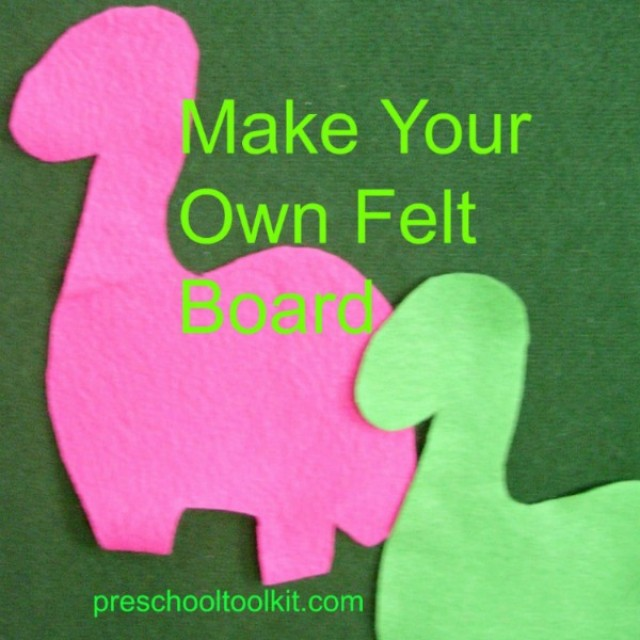 Make your own felt board for early literacy activities with toddlers and preschoolers
