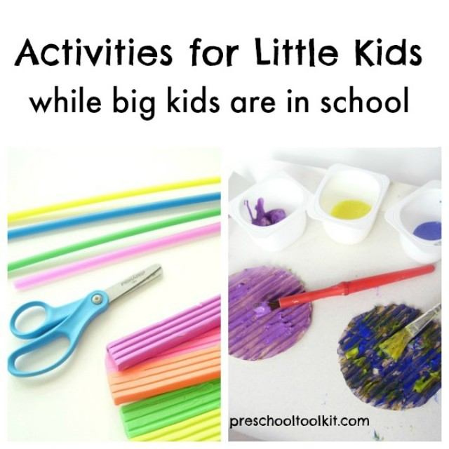 Activities to do with younger kids when older kids are in school