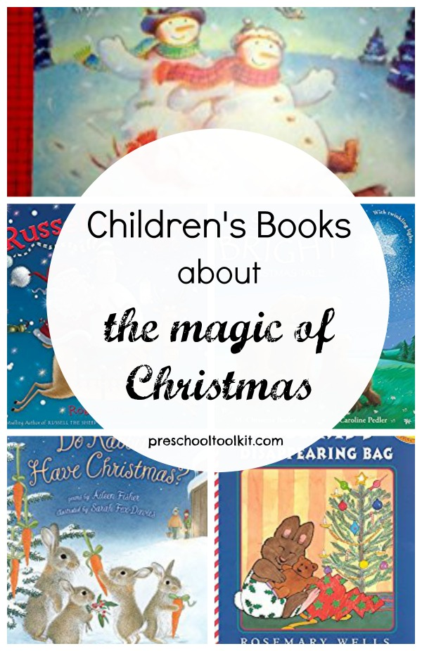 kids books with stories of the magic of christmas preschool toolkit