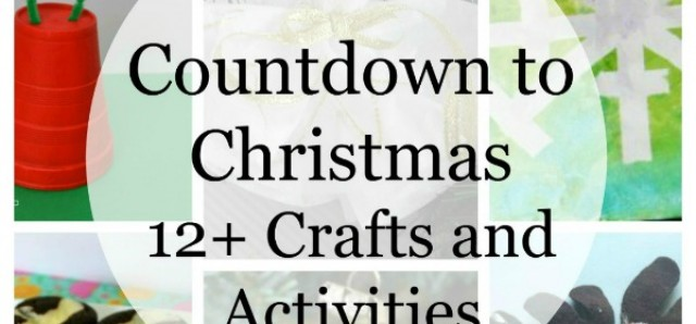 Countdown to Christmas roundup of crafts and activities for family fun