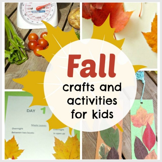 Fall themed crafts and activities for kids