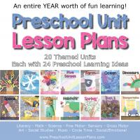 Preschool Lesson Plans 20 themed units for a full year