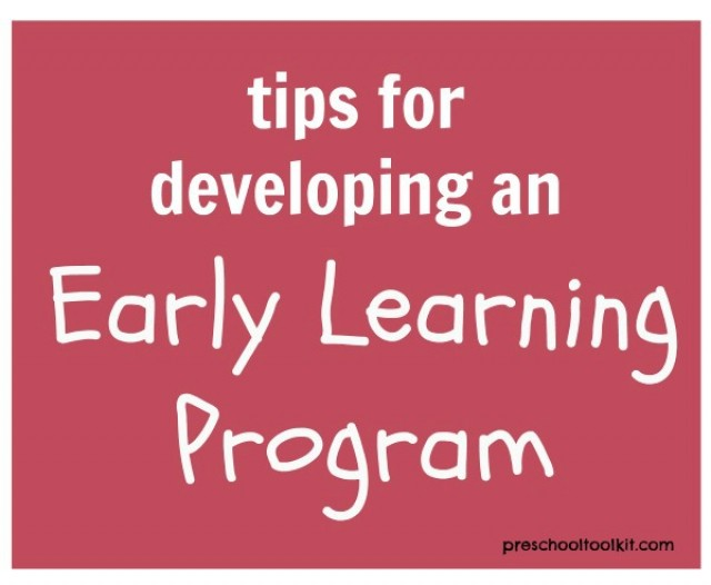 Guide for developing an early learning program from preschooltoolkit.com