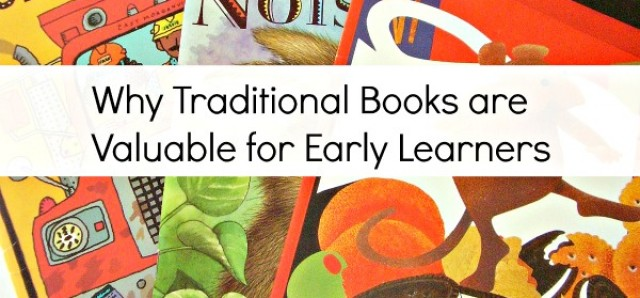 Traditional books have value in early literacy development